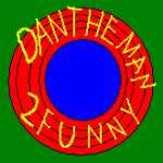 Dantheman2funny