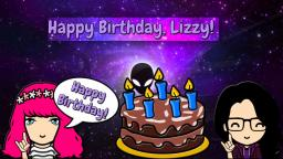 Cazzy Wishes Lizzy A Happy Birthday! 🎂