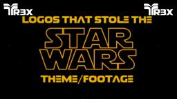 Logos that Stole the Star Wars Theme/Footage