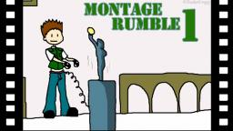 Montage Rumble