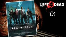 Left 4 Dead -Death Toll/Todeszone Live #01