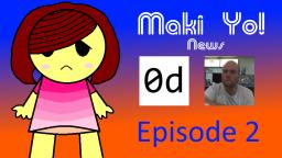 Maki Yo! News - Episode 2