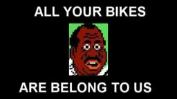 All Your Bikes Are Belong to Us