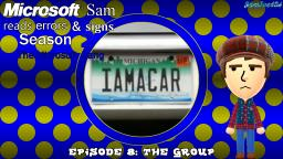 Microsoft Sam reads errors and signs (S2E8): The Group
