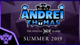 Mr. A.T. Andrei Thomas - THE OFFICIAL 2019 SEASON Teaser | Coming to summer on Vidlii
