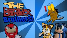 SPI - The Beaver Brothers!