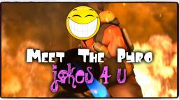 Meet The Pyro Joke Edits