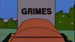 Homers Enemy but its only when someone says Frank Grimes