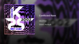 Conflicted Rave