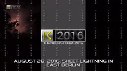 August 28, 2016: Sheet Lightning in East Berlin