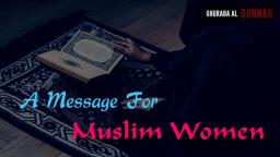 A Motivational Message for Muslim Women