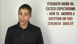 028 5 Exceed Expectations - How to Answer a Question on this Strength Quality