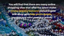 Truth To Know About Fashion Jewelry