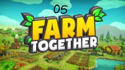 Farm Together #05
