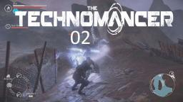 Ich bin kein Mensch #02 (Deutsch) Let´s Play The Technomancer