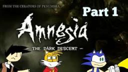 Amnesia: The Dark Descent part 1| I am weakest man