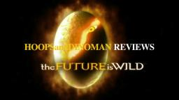 The Future is Wild mini-series review