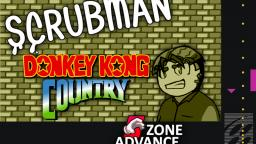 Donkey Kong Country - Scrubman Bonus Episode 3