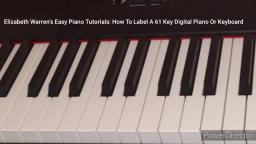 How To Label A 61 Key Digital Piano Or Keyboard