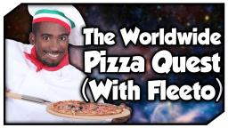 The Worldwide Pizza Quest™