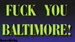 YTP Collab Entry - Frick You Baltimore