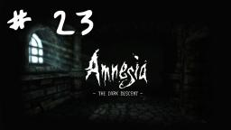 Lets play ITA - Amnesia: The Dark Descent # 23