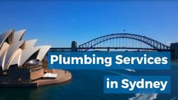 Plumbing Services in Sydney
