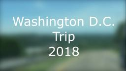 Washington D.C. Trip 2018