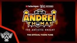 The Official Theme Tune | Mr. A.T. Andrei Thomas