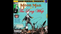 Moon Man- Chimp Out All The Time