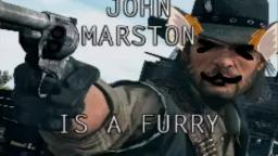JOHN MARSTON IS A FURRY CONFURMED!!!1!!
