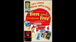 Fun and Christmas Free on Vidlii and Google drive