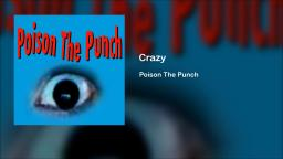 Poison The Punch - Crazy (Demo)
