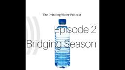 The Drinking Water Podcast Ep #2 - VidLii