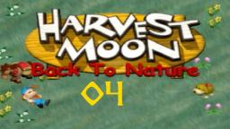 Let´s Play Harvest Moon: Back to Nature #04
