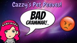 Cazzys Pet Preves!  😡