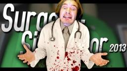 Surgeon Simulator 2013 (BEST DOCTOR IN THE WORLD)