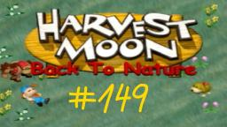 Harvest Moon- Back: To Nature Let s Play ★ 149 ★ Zu spat zur Teeparty