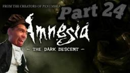 amnesia: the dark descent|part 24| why is too many monster and sent me in jail