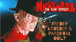A Nightmare On Elm Street: Freddy Krueger & Parental Guilt (Video Essay)