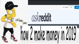 how to make money in 2019