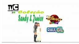 SANDY & JUNIOR _ NA DISNEY CLUB & PROGRAMA RAUL GIL