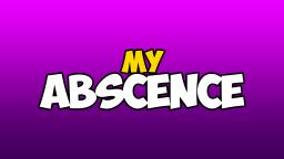 MY ABSCENCE ON VIDLII
