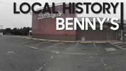 LOCAL HISTORY: Benny's