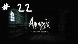 Lets play ITA - Amnesia: The Dark Descent # 22