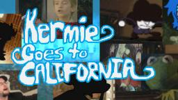 VLP [Collab Entry] - Kermie Goes to California