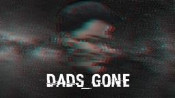 Dads Gone