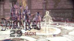 Das Geister Kind #29 Let´s Play Dragon Age Origins
