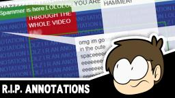 R.I.P. ANNOTATIONS | YouTube Wayback #1