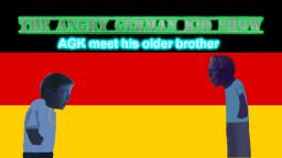 The Angry German Kid Show Episode 15: AGK meet his older brother